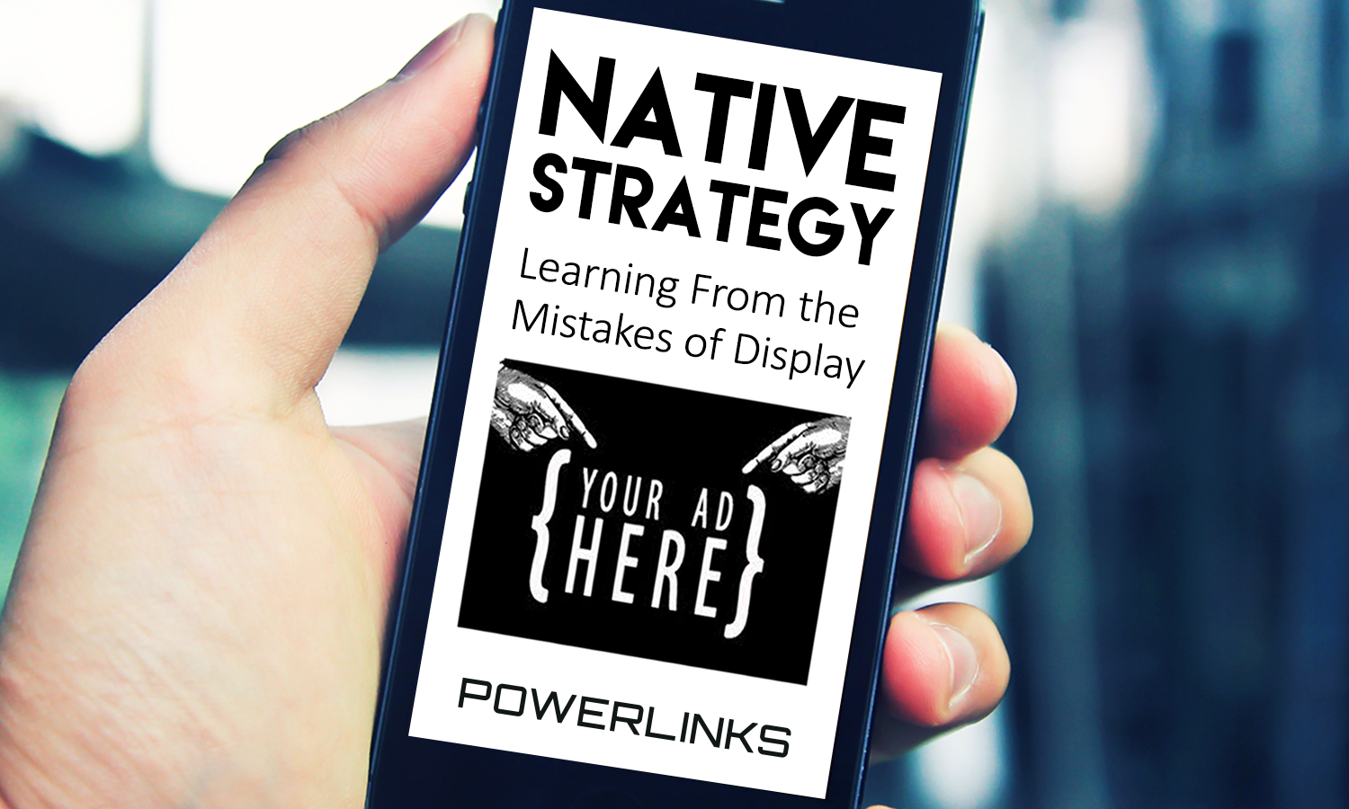 Native Strategy: Learning from the Mistakes of Display
